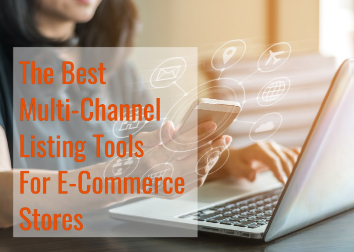 Best Multi-Channel Listing Tools